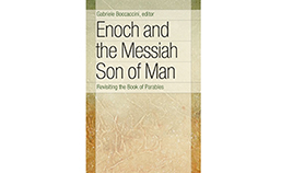 Enoch Messiah Son of Man